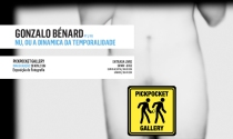 Nude, or the dynamic of temporality. Gonzalo Bénard at PickPocket Gallery